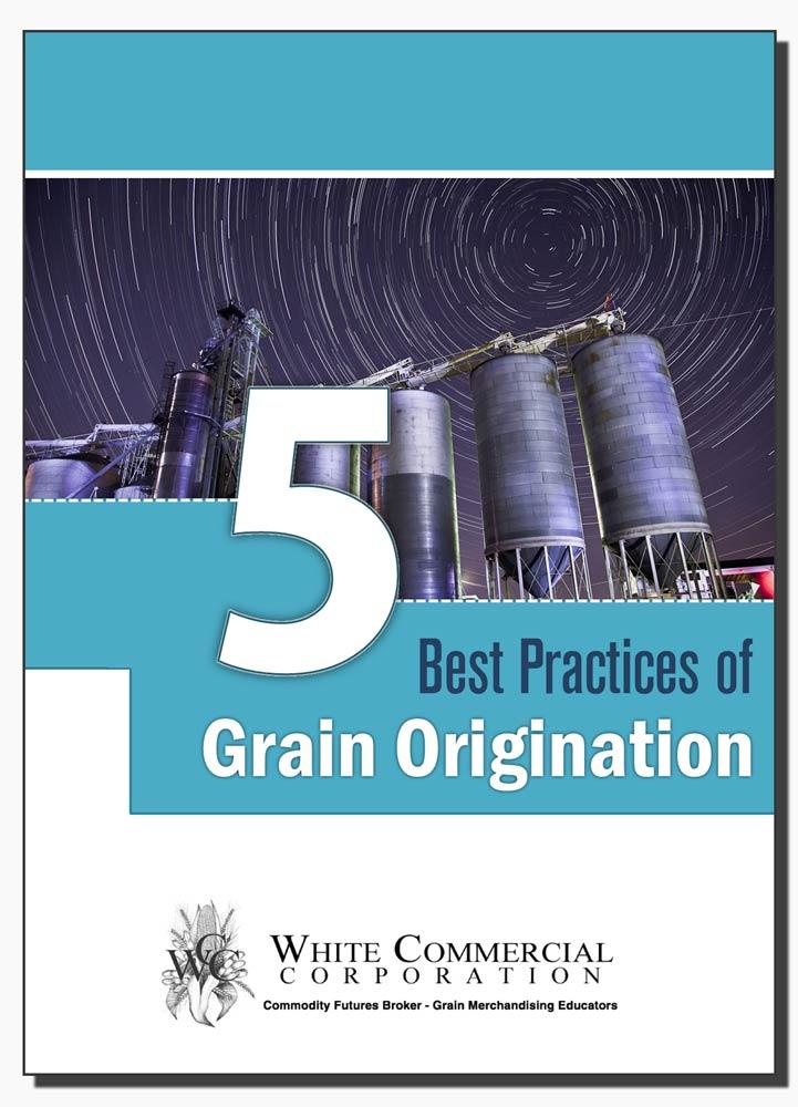 5 Best Practices of Grain Origination eBook, Commodity Grains: Corn, Soybeans, Wheat